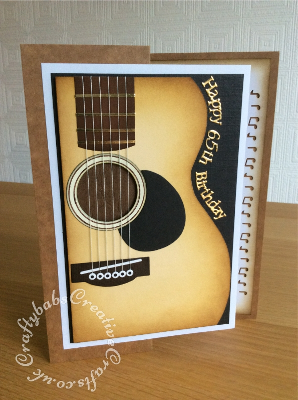 Guitar themed 65th birthday card made using hand cut guitar shape, nesting circles dies, body section of teddy bear die and sizzix label die. Tattered Lace sentiments 2014 dies. - craftybabscreativecrafts.co.uk